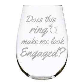 Does this ring make me look Engaged stemless wine glass, 17 oz.