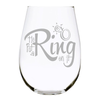 He put a Ring on it 17oz. Lead Free Crystal  stemless wine glass