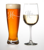 His Pilsner Beer Glass, 23oz. and Hers Wine Glass, 19oz. (set of 2) - Great Couples Gift.
