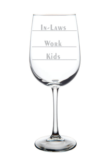 In-laws-Work-Kids, 19 oz. wine glass