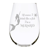 Of course I drink like a fish I'm a Mermaid stemless wine glass, 17 oz. Lead Free Crystal