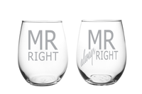 Mr Right and Mr always Right 15 oz. Laser Etched Stemless Wine Glass Set