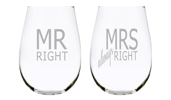 Mr Right and Mrs always Right 17oz. Lead Free Crystal Laser Etched Stemless Wine Glass Set
