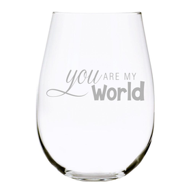 You Are My World 17 oz. Stemless Wine Glass, Lead Free Crystal