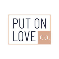 Put On Love Co About