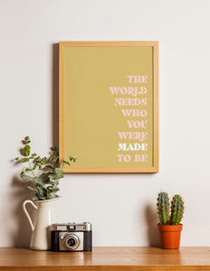 The World Needs You Print