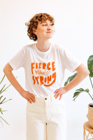 Fierce Brave Strong Tee