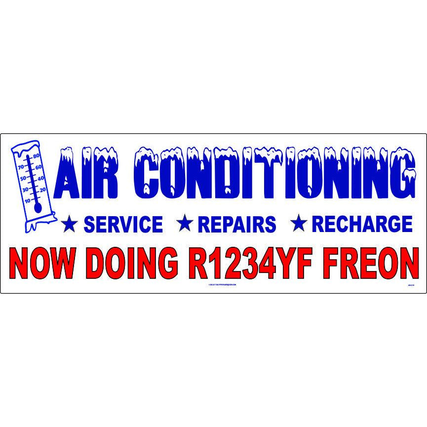 Air Conditioning Banner / Now Doing R1234YF Freon / AB-219