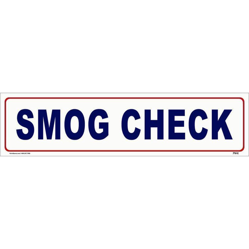 SMOG CHECK SIGN #PM6