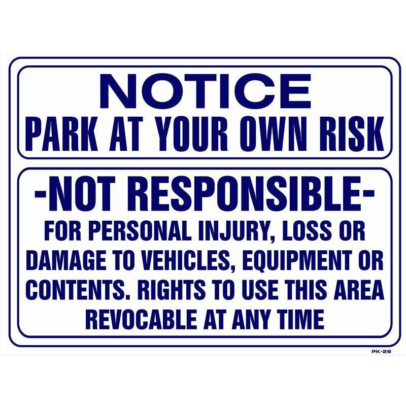 NOT RESPONSIBLE PARKING SIGN #PK29