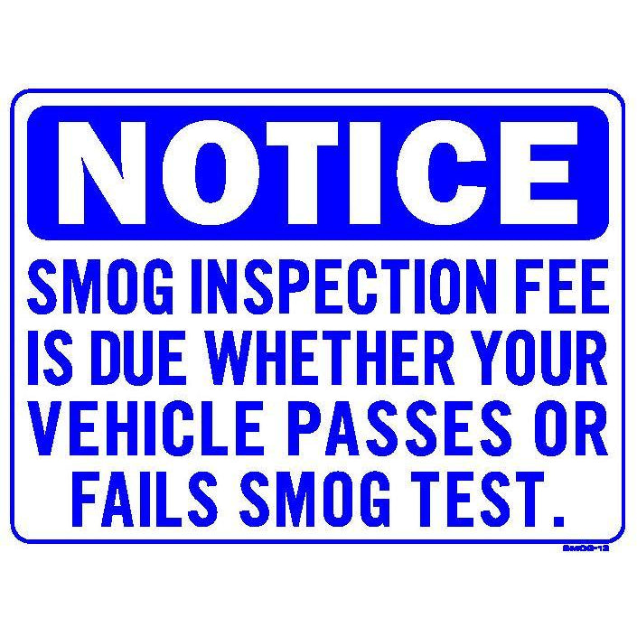 SMOG FEE DUE SIGN #SMOG13