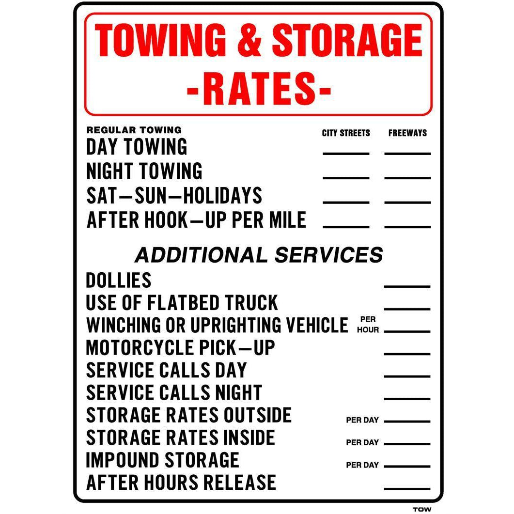 TOWING & STORAGE RATES SIGN #TOW