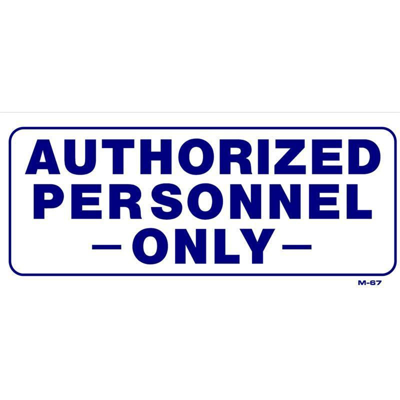 AUTHORIZED PERSONNEL SIGN #N1