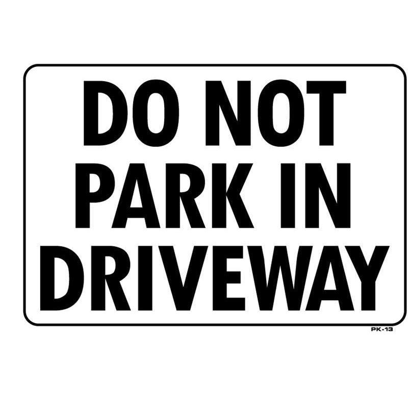DO NOT PARK SIGN  #PK13