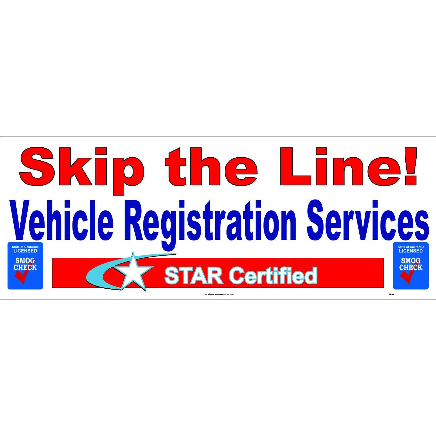 "SB-700 ""SKIP THE LINE"" VEHICLE REGISTRATION SERVICES BANNER"