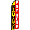 BUY HERE PAY HERE SWOOPER FLAG #RE3
