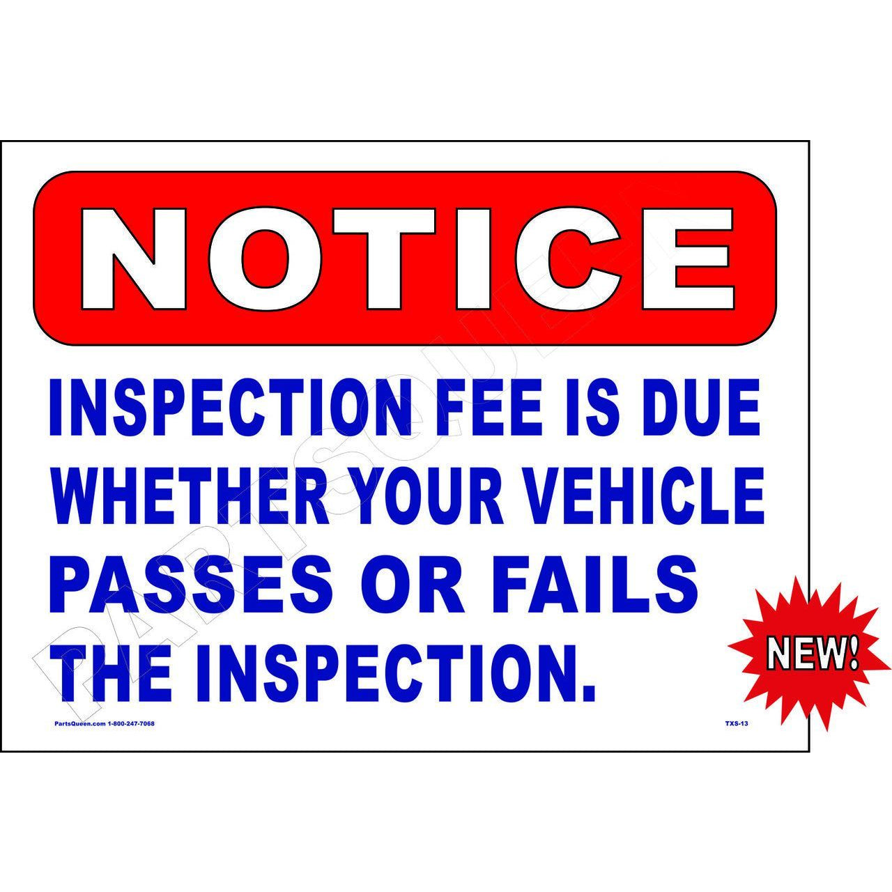INSPECTION FEE DUE SIGN TXS-13