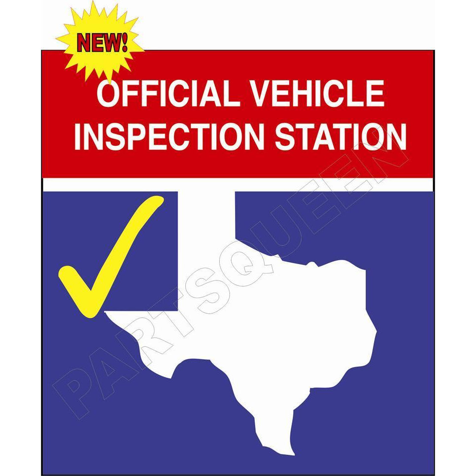 TEXAS INSPECTION SIGN SIGN  #TXS-4DS