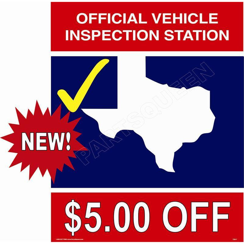 TEXAS STATE INSPECTION SIGN TXS7