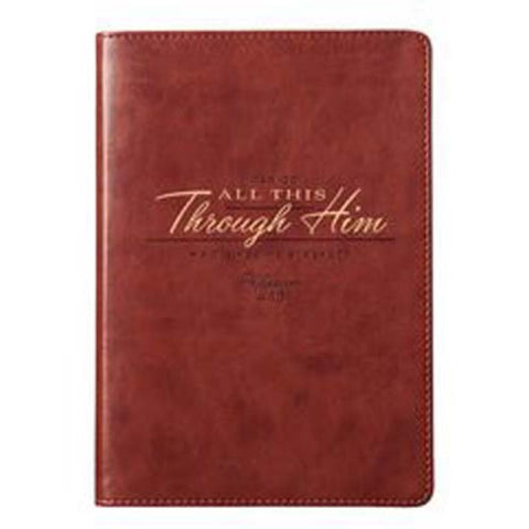 I can do all this through Him. Phil4v13 journal