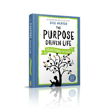 The purpose driven life - Devotional for kids