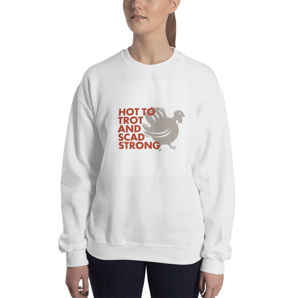 Hot to Trot Sweatshirt
