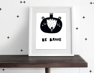 Be Brave - Modern Wall Art - Olli+Lime