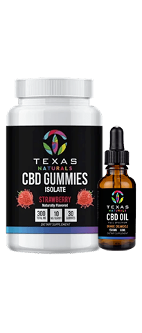 CBD Gummies & 1500mg CBD Oil - Texas Naturals CBD Oil