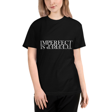IMPERFECT IS PERFECT - ECO TEE