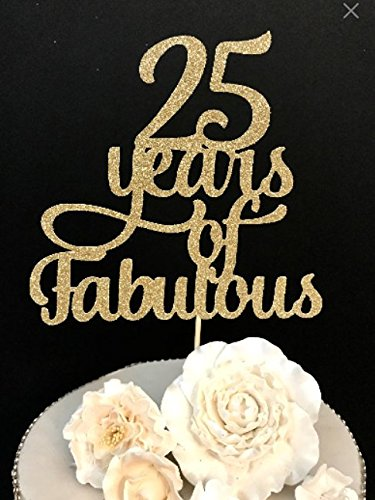 25 Years Of Fabulous Cake Topper New Design
