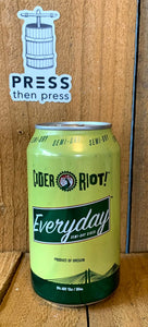 Cider Riot Everyday Semi Dry 12 oz (6% ABV) WHAT DAY EVERYDAY