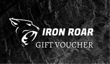 Load image into Gallery viewer, Iron Roar Gift Card