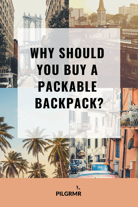 Best Packable Backpack For Travel