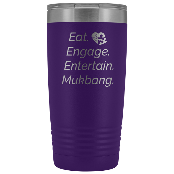 Eat, Engage, Entertain, Mukbang.