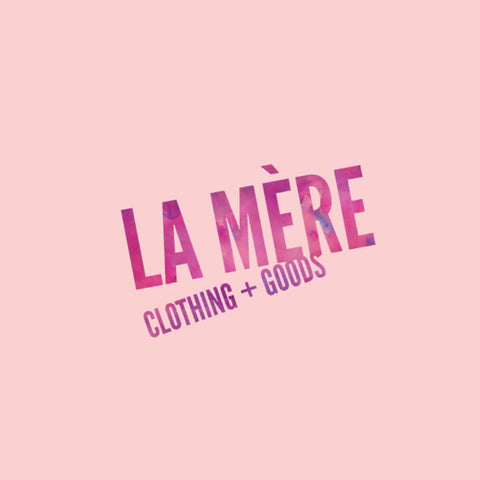 Custom Gift Box - La Mère Clothing + Goods