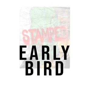 Stamped - Early Bird