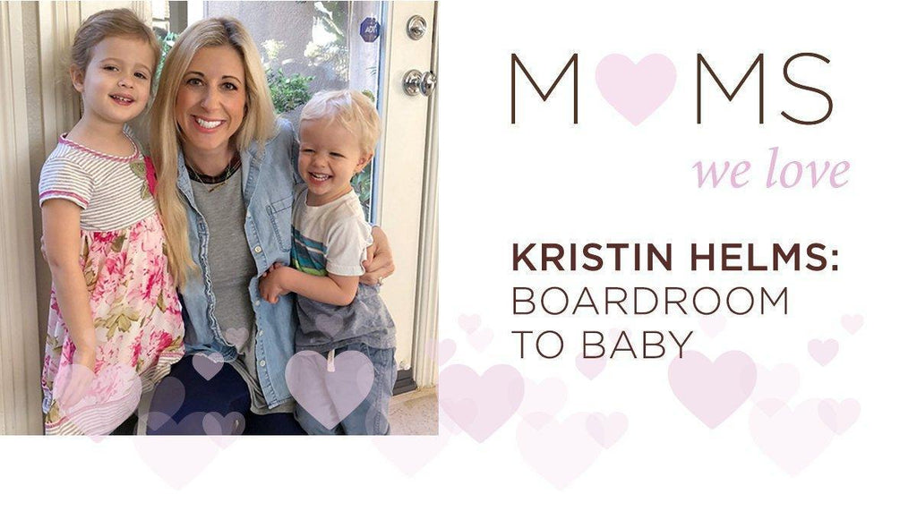 Kristin Helms: Boardroom to Baby