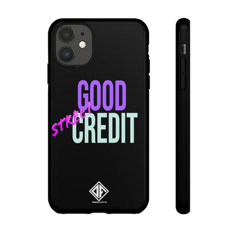 Good Street Credit Tough Cases