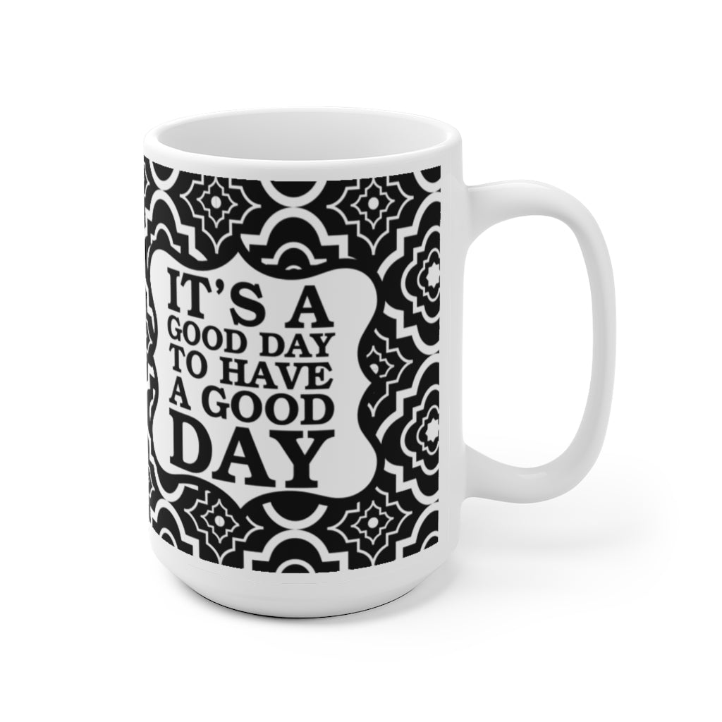 good day for a good day mug