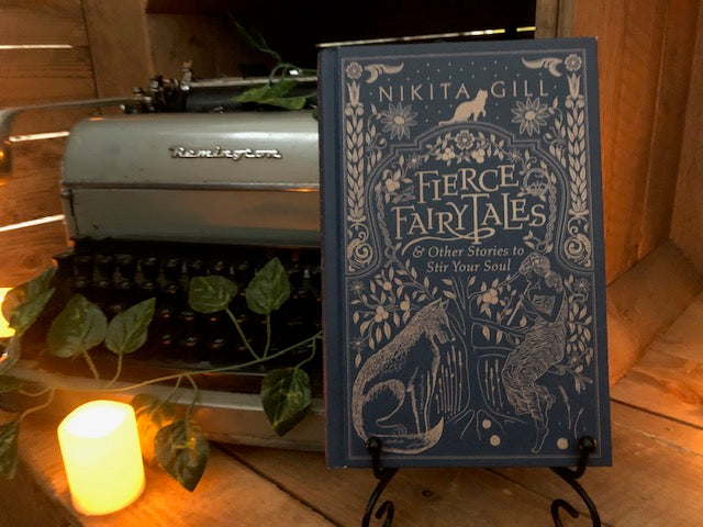 Fierce Fairy Tales & Other Stories To Stir Your Soul