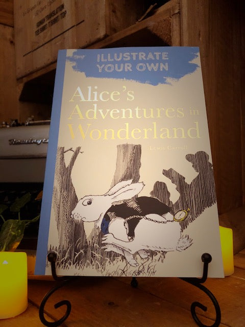Illustrate Your Own Alice's Adventures in Wonderland