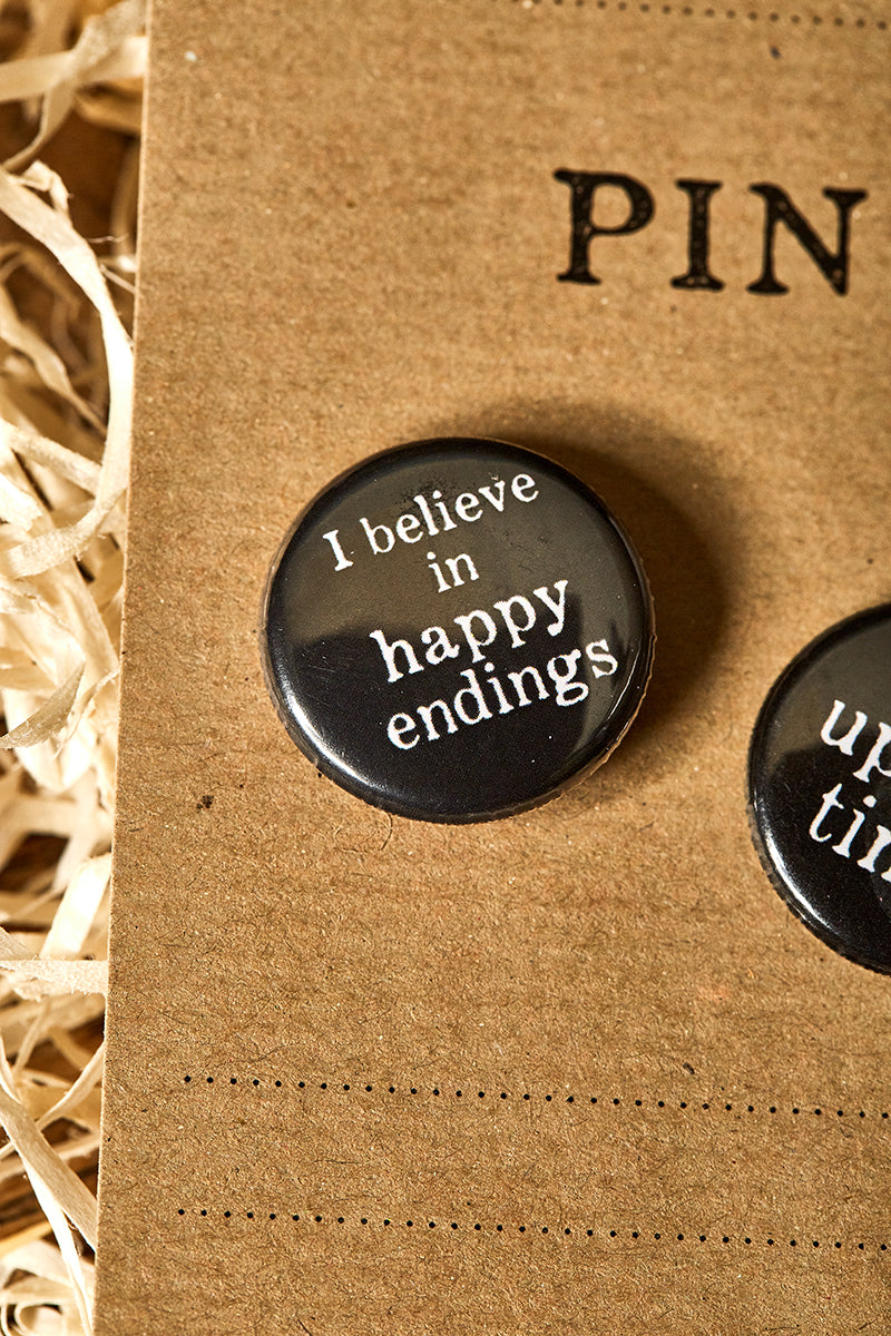 I Believe in Happy Endings - Breastpin