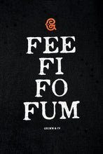 Load image into Gallery viewer, Close up image of black cotton t-shirt printing with white text saying 'FEE FI FO FUM' with a red Grimm & Co 'G' monogram at the top