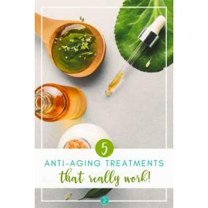 The 5 Best Anti-Aging Treatments