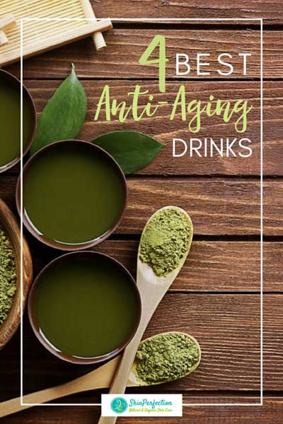 The Four Best Antioxidant Anti-Aging Drinks