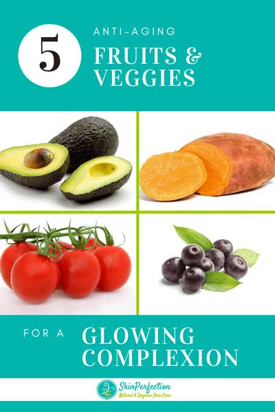 Fresh Anti-Aging Fruits and Veggies | The Top 5 Anti-aging Fruits
