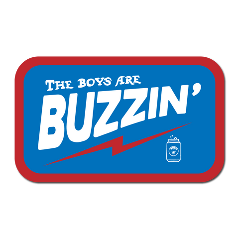 Boys are Buzzin' Sticker
