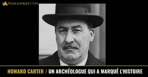 Howard Carter l'archéologue