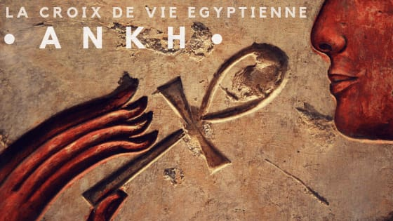 "Signification de la Croix Egyptienne ""Ankh"""
