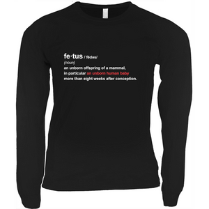 """Fetus Definition"" Long Sleeve Shirt"